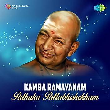 Kamba Ramayanam Pathuka Pattabhishekham