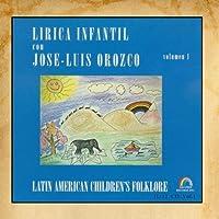 Lirica Infantil - Volume 1 by Jos?-Luis Orozco (2000-04-05)