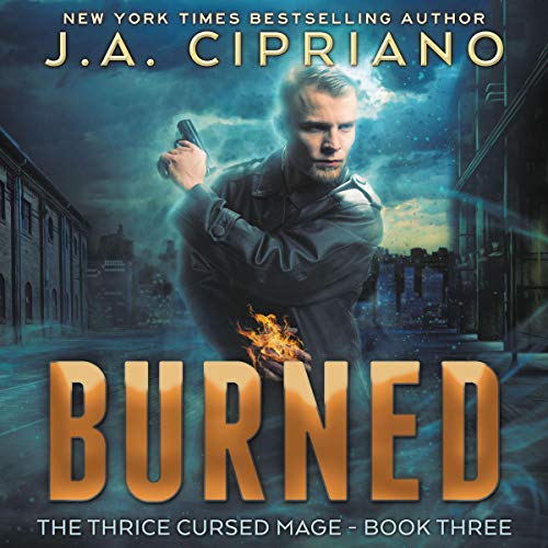 Burned: An Urban Fantasy Novel Titelbild
