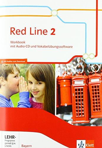 Red Line 2. Ausgabe Bayern: Workbook mit Audios und Vokabelübungssoftware Klasse 6 (Red Line. Ausgabe für Bayern ab 2017)