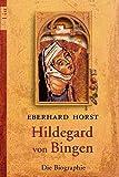 Hildegard von Bingen: Die Biographie (0)