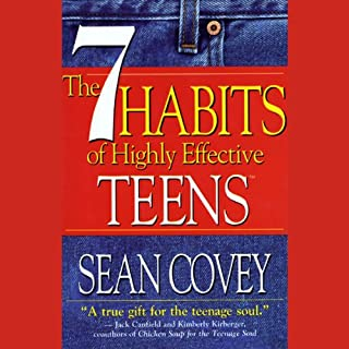 The 7 Habits of Highly Effective Teens                   Written by:                                                                                                                                 Sean Covey                               Narrated by:                                                                                                                                 Sean Covey                      Length: 1 hr and 37 mins     1 rating     Overall 4.0