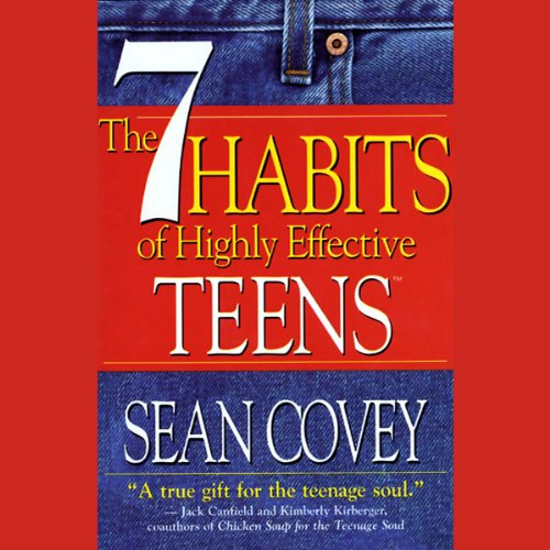 The 7 Habits of Highly Effective Teens cover art
