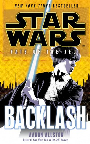 Star Wars: Fate of the Jedi: Backlash (English Edition)
