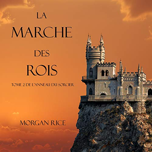 La Marche Des Rois audiobook cover art