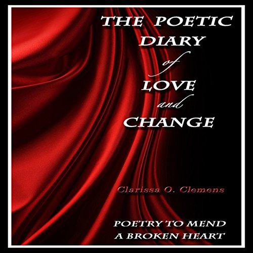 The Poetic Diary of Love and Change audiobook cover art