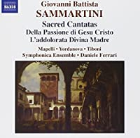 Sammartini - Sacred Cantatas by Giovanni Battista Sammartini (2006-10-26)