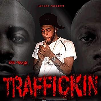 Traffickin' (Neighborhood Dopeboy)