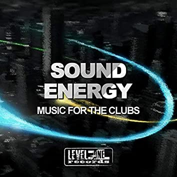 Sound Energy (Music For The Clubs)