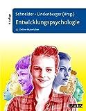 Ulmann Lindenberger, Wolfgang Schneider: Entwicklungspsychologie