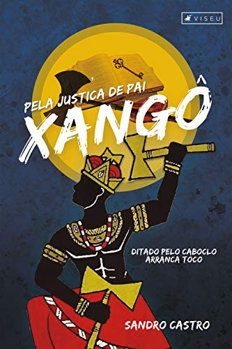 Pela justiça de Pai Xangô (Portuguese Edition)