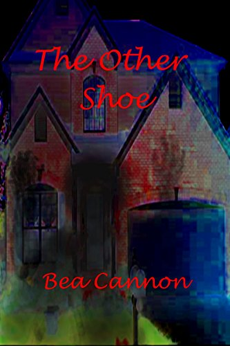Book: The Other Shoe (Cady and Sam Book 4) by Bea Cannon