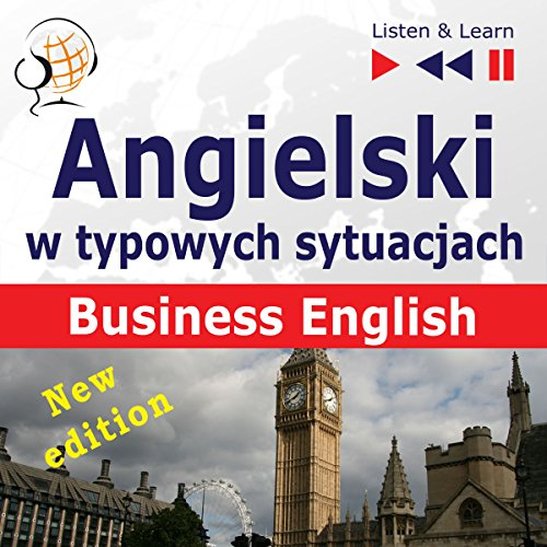 Angielski w typowych sytuacjach - New Edition: Business English (Listen & Learn) audiobook cover art
