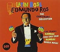 Latin Boss: Centenary Collection by EDMUNDO ROS (2010-05-31)