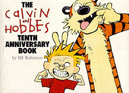 [ THE CALVIN AND HOBBES TENTH ANNIVERSARY BOOK BY WATTERSON, BILL](AUTHOR)PAPERBACK