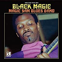 Black Magic: Deluxe Edition by MAGIC SAM (2015-12-16)