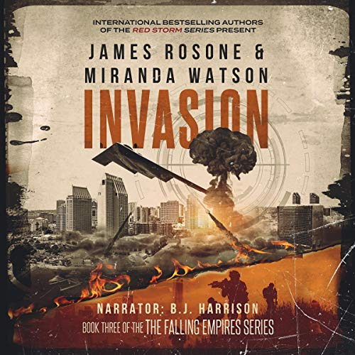 Invasion: The Falling Empires Series, Book 3