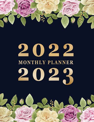 2022-2023 Monthly Planner: Large 2 year Calendar Monthly Planner January 2022 Up to December 2023 For To do list and Academic Agenda Schedule (24 ... Organizer 2022-2023)   Blue Flower Cover