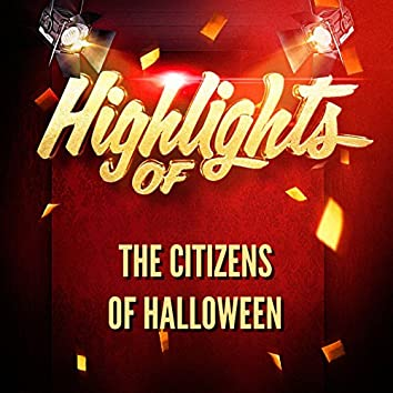 Highlights of the Citizens of Halloween