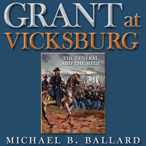 Grant at Vicksburg audiobook cover art