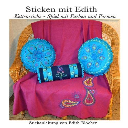 Kettenstiche - Spiel mit Farben und Formen (Sticken mit Edith 4)