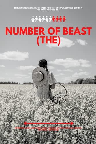 Number of Beast (The): Livre pour notes votre idea Est votre esprite Dans la vie , super paper / 120 pages / 6x9 inches