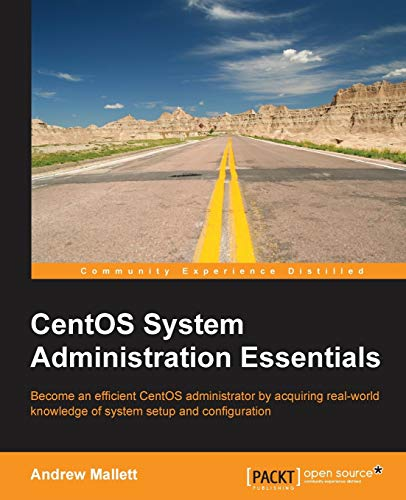 Compare Textbook Prices for CentOS System Administration Essentials  ISBN 9781783985920 by Mallett, Andrew