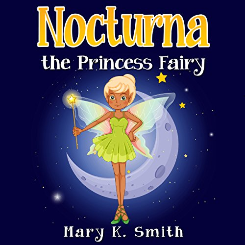 Nocturna the Princess Fairy audiobook cover art
