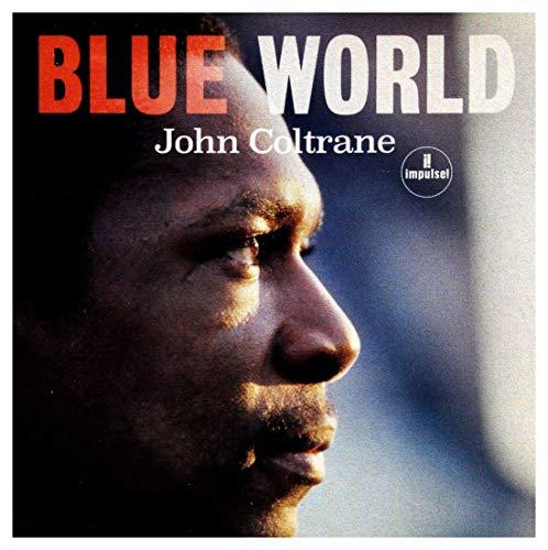 John Coltrane: Blue World [CD]