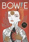 Bowie. Una biografía: Una biografía (Lumen Gráfica)