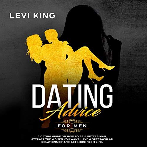Dating Advice for Men audiobook cover art
