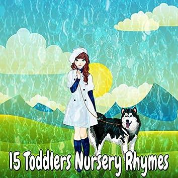 15 Toddlers Nursery Rhymes