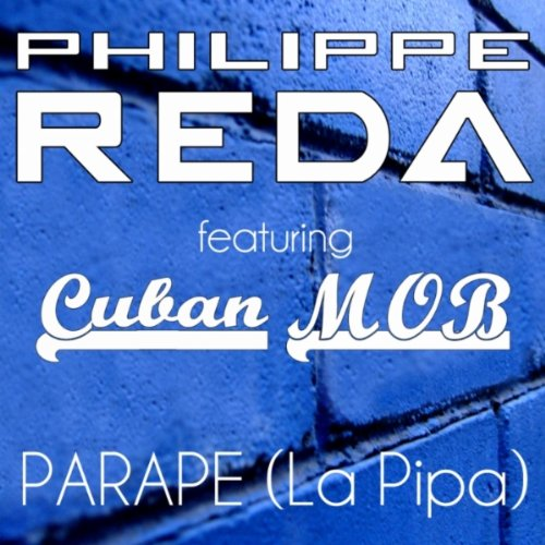 Parape (La Pipa) [feat. Cuban M.O.B] [Original Edit]