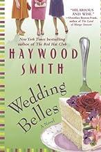 Wedding Belles by Haywood Smith (2009-09-01)