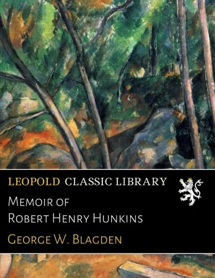 避難するベール哲学的Memoir of Robert Henry Hunkins