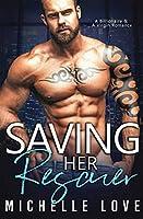 Saving Her Rescuer: A Billionaire & A Virgin Romance