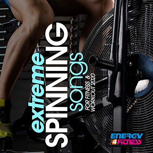 Extreme Spinning Songs For Fitness & Workout 2020 (15 Tracks Non-Stop Mixed Compilation for Fitness & Workout - 140 Bpm)