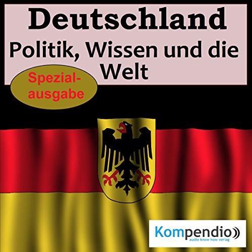 Deutschland: Politik, Wissen und die Welt Titelbild