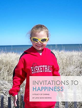 Invitations to Happiness
