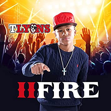 II Fire