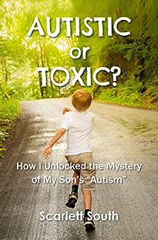 Autistic or Toxic?