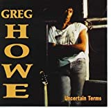 Songtexte von Greg Howe - Uncertain Terms