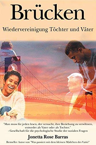 Brücken: Wiedervereinigung Töchter und Väter