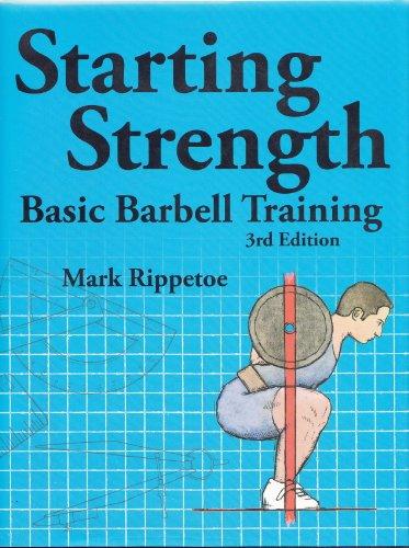 Starting Strength Basic Barbell Training