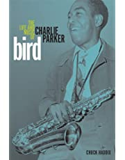 Bird: The Life and Music of Charlie Parker (Music in American Life) (English Edition)