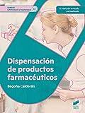 Dispensacion de productos farmacéuticos (2.ª edición revisada y actualizada): 14 (Sanidad)