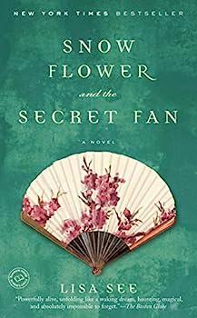 Paperback Snow Flower and the Secret Fan: A Novel Book