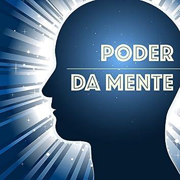 Poder da Mente - Musicas para Bem-estar Físico e Mental, Exercicios para Cerebro