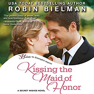 Kissing the Maid of Honor audiobook cover art