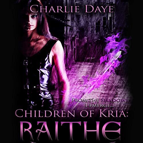 Raithe: Children of Kria audiobook cover art